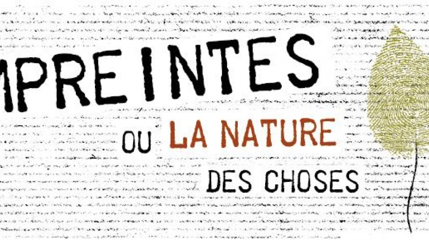Empreintes ou la Nature des Choses